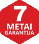 7 metai garantija
